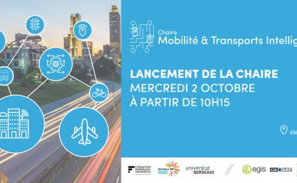Lancement de la chaire Mobilité et Transports Intelligents